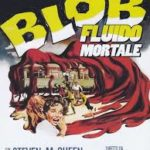 top film horror più belli - blob fulido mortale